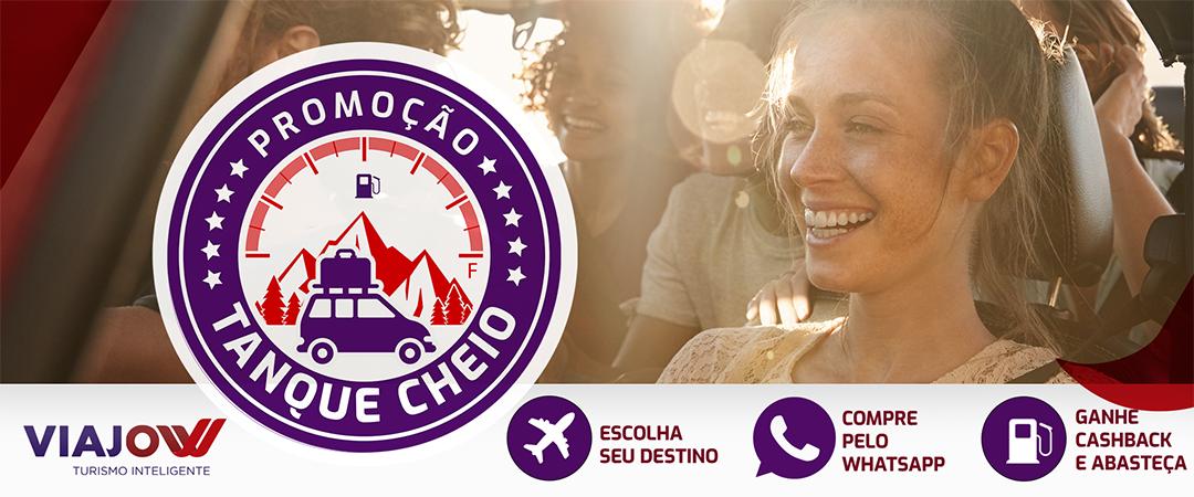 """Conheça a promoção """"Tanque Cheio"""". Uma parceria Viajow e Connecty Pay."""